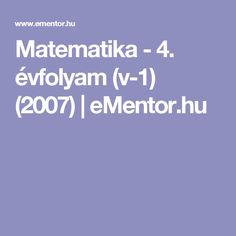 Matematika - 4. évfolyam (v-1) (2007) | eMentor.hu