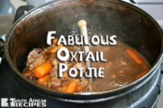 South African Recipes, The Oxtail Potjie. Braai Recipes, Oxtail Recipes, Meat Recipes, Wine Recipes, Cooking Recipes, Oven Cooking, Recipies, South African Dishes, South African Recipes