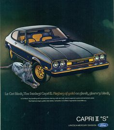 Ford Mercury Capri II S Advertising Road & Track April 1976 Ford Capri, Ford Motor Company, Dream Cars, Mercury Capri, Ad Car, Ford Lincoln Mercury, Ford Classic Cars, Classic Auto, Car Advertising
