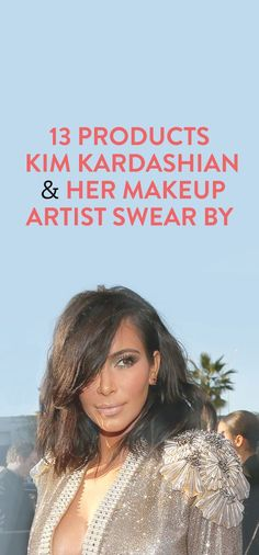 Products Kim Kardashian and her makeup artist swear by // via @bustledotcom
