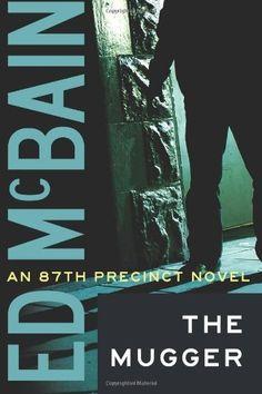 The Mugger (87th Precinct Mysteries) by Ed McBain