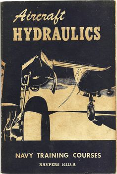 Aircraft Hydraulics - U.S. Navy - Vintage Military Collectible World War 2 Navy Blue Book 1950's $20.00