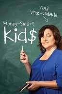 Money-Smart Kids: Teach Your Children Financial Confidence and Control [Book]