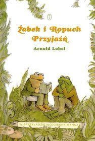 Żabek i Ropuch. Przyjaźń-Lobel Arnold