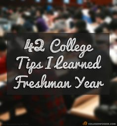 I learned a lot during my freshman year, though, and as I learned I began to focus on more productive things. Here's a collection of college tips and bits of info that helped me out a lot. Freshman Year Of College, Freshman Advice, College Test, College Ready, College Board, College Success, Education College, Online College, Higher Education