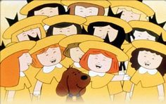 Madeline - my favorite show when I was a little girl.