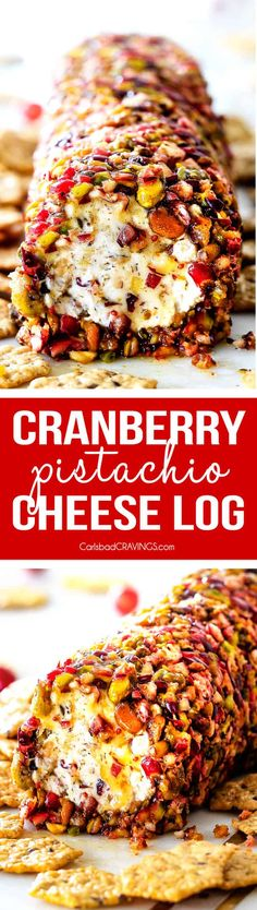 10 Minute prep creamy, sweet and tangy Cranberry Pistachio Cheese Log is the EASIEST yet most impressive appetizer you will ever make! And it can be made DAYS in advance so it's the perfect appetizer for Thanksgiving, Christmas or any holiday party! via @carlsbadcraving