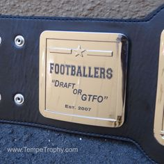 Side panel on a Fantasy Football Championship Belt (www.TempeTrophy.com) #FFL #FantasyFootball #Belt #TempeTrophy Fantasy Football Championship Belt, Some Fun, My Love