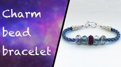 A video tutorial demonstrating how to make a charm bead kumihimo bracelet. For futher information about this video, including photos and quantities, please v...