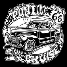New t-Shirt artwork by Scott Youtsey of S Yotz Apparel for our Route 66 Cruisers Cruise to Pontiac, IL for Pontiac Cruise Night! May 20th-24th 2016 Purchase T-Shirts at https://s-yotz-apparel.myshopify.com/products/route-66-cruisers-pontiac-cruise-shirt