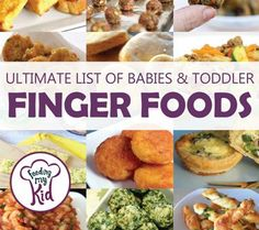 Check out our ultimate list of baby finger foods. They're great for toddlers too. Skip the highly processed finger foods and go for nutritious recipes.