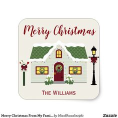 """Merry Christmas From My Family to Yours Stickers  Wish loved ones a Merry Christmas from my family to yours.  Featuring a silver background with """"Merry Christmas"""" written in red and a lovely gray house with a green roof, this warm Christmas sticker has a place to customize your name.  Purchase yours today!  #ChristmasDecor #christmas  #ad"""