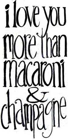 macaroni & champagne.