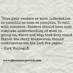 Tips for writers from Kurt Vonnegut ‪#‎author‬ ‪#‎writer‬ For more quotes,book review etc check out my blog at http://gloriaantypowich.com/ :)