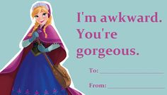 """My life.Fan-made Frozen Valentines. This one and the Prince Hans """"If only there was someone out there who loved you"""" one are way better than the real ones in the store! Disney Love, Disney Magic, Disney Frozen, Disney Pixar, Walt Disney, My Funny Valentine, Bad Valentines, Valentine Cards, Dreamworks"""