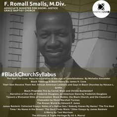 Romall Smalls shares his reading list for the Black Church, Jim Crow, Black Power, Social Justice, Reading Lists, Lesbian, Learning, Digital, Lesbians