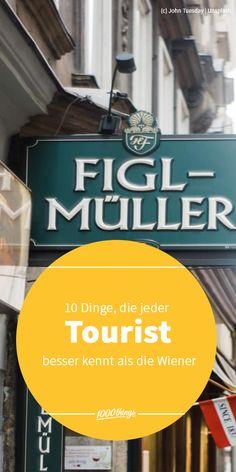 Als Tourist in Wien hat man es nicht leicht: Es gibt so viel zu erleben und entdecken. Wir haben einmal die 10 Dinge zusammengeschrieben, die jeder Tourist ganz sicher besser kennt als die Wiener. Do Your Thing, Pictures