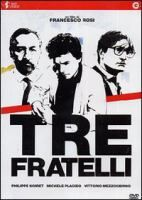 Tre fratelli (1981)  http://opac.provincia.como.it/WebOPAC/TitleView/BibInfo.asp?BibCodes=124238391