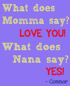 Nana's Love but of course <3