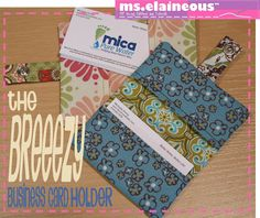 Ms. Elaineous Teaches Sewing: The Breezy Business Card Holder - Free Pattern!