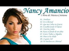 1 Hora de Musica Cristiana - Nancy Amancio -