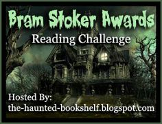 Bram Stoker Awards Reading Challenge [June 1, 2014 - December 31st 2014] *Deadline to join is June 18, 2014.*