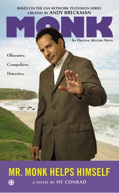 MR. MONK HELPS HIMSELF by Hy Conrad--Welcome to the series of original mysteries starring Adrian Monk, the brilliant investigator who always knows when something's out of place....