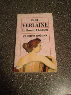 Paul Verlaine La Bonne Chanson et autres poèmes