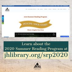 SUMMER READING PROGRAM UPDATE: We now have a page that gives an overview of the 2020 Summer Reading Program at jhlibrary.org/srp2020. Get information about registration, virtual programs and more! #SRP2020 #ImagineYourStory
