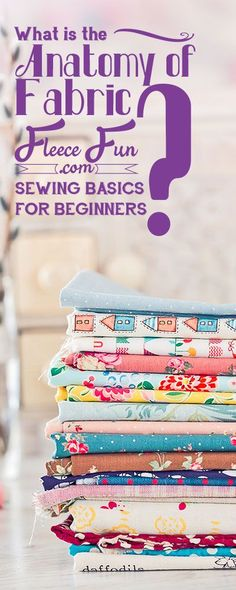 I love how she explains these must know basics for fabric and sewing.  These are great tips any beginning sewist should know!