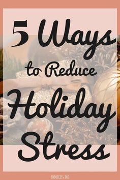 Christmas is the most wonderful time of the year. But it can also be the most stressful! And the 2020 pandemic only adds to that stress, especially during the holidays. Fortunately, there are some things you can do to make sure you can enjoy the season without getting overwhelmed. Here are 5 tips to reduce stress this holiday season! #mysuccess