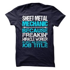 Awesome Shirt For Sheet Metal Mechanic T-Shirts, Hoodies. VIEW DETAIL ==► Funny Tee Shirts