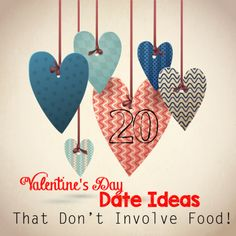 20 Valentine's Day Date Ideas that Don't Involve Food!