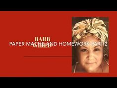 Paper Mache and Homework part 2 - YouTube