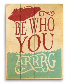Fun! Could DIY. Light Blue & Red  'Be Who You Arrrg' Wall Art #zulily #zulilyfinds