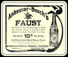 BEVERAGE: 1909 'The Faust Beer' - 10¢ a bottle - 'Bottle with Labels' Anheuser-Busch Export Beer, St. Louis, MO