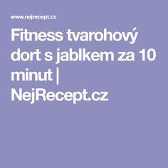 Fitness tvarohový dort s jablkem za 10 minut   NejRecept.cz