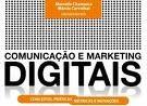 E-book: Comunicação e Marketing Digitais. Co - autoria.  Baixem o e-book.