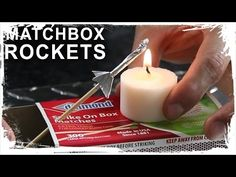 Tutorial of the Day: How to Make a Rocket Out of Matches