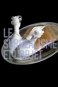 Le Surréalisme et l'objet @ Centre Pompidou