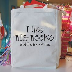 #tote I like big books and I cannot lie...