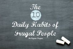 The 10 Daily Habits of Frugal People | TheSurvivalPlaceBlog