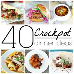The Crafted Sparrow: 40 Crockpot Dinner Ideas .. going to hit up a lot of these!! Yum Yum ~Kel
