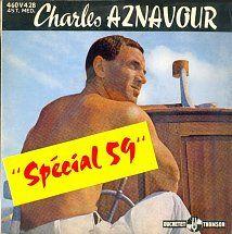 """Charles Aznavour - """"Spécial 59″  Ducretet-Thomson 460 V 428 - Paru en octobre 1958  Note:  4/10. Hier Encore, Thomson, Album, Note, Singers, October, Artists, Music, Card Book"""