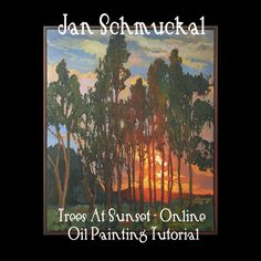 Jan Schmuckal online Video ecourse tutorial how to paint Backlit Trees in Oil PLUS Birches in Watercolor, Mixed Media Blooming Trees