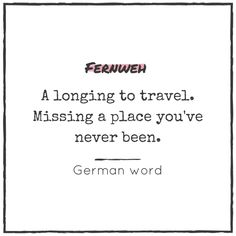 21 OF MY FAVORITE WORDS AND QUOTES ABOUT TRAVELING - packmahome