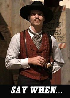 Val Kilmer as Doc Holliday. ABSOLUTELY Spot On performance by Kilmer as the Virginia native Doc Holliday in Tombstone. Doc Holliday Quotes, Val Kilmer Doc Holliday, Tombstone Movie Quotes, Tombstone 1993, Doc Holliday Tombstone, I Movie, Movie Stars, O Cowboy, Western Cowboy
