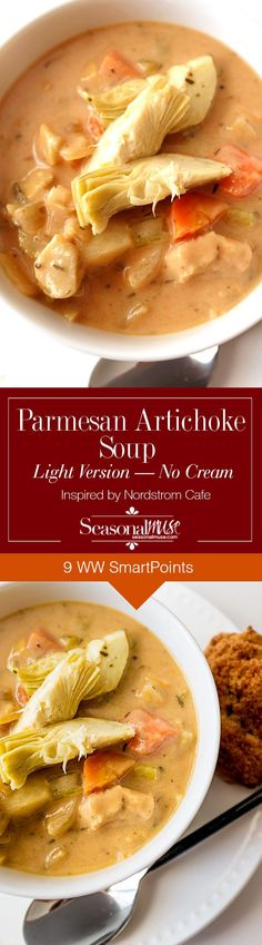 Parmesan Artichoke Soup, a light version made without cream. Inspired by the Nordstrom Cafe. The addition of Chicken turns this soup into hearty chowder.