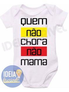 Body infantil - Quem Não Chora, Não Mama
