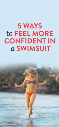 how to feel more confident in a bikini or bathing suit #selfesteem